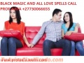 LOST LOVE AND MARRIAGE SPELLS +27730066655